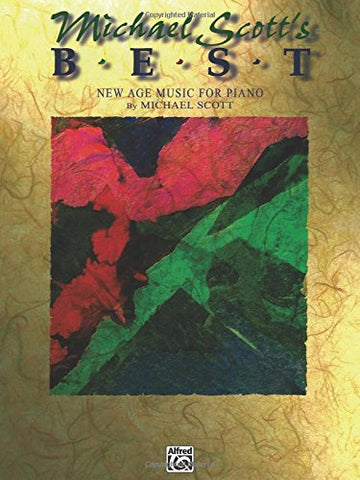 Michael Scott's Best: New Age Music for Piano (New Age Series)