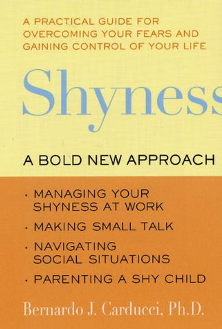 Shyness: A Bold New Approach