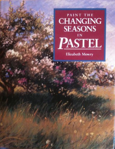 Paint the Changing Seasons in Pastel