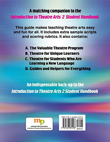 Introduction to Theatre Arts 2 Teacher's Guide: An Action Handbook for Middle Grade and High School Students and Teachers