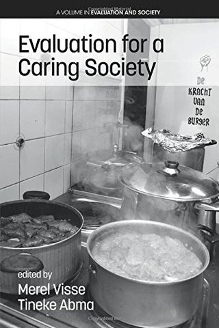 Evaluation for a Caring Society (Evaluation and Society)