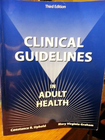 Clinical Guidelines in Adult Health