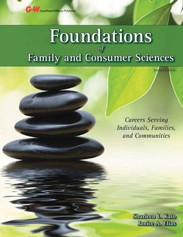 Foundations of Family and Consumer Sciences: Careers Serving Individuals, Families, and Communities