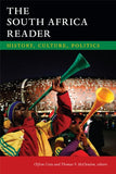 The South Africa Reader: History, Culture, Politics (The World Readers)
