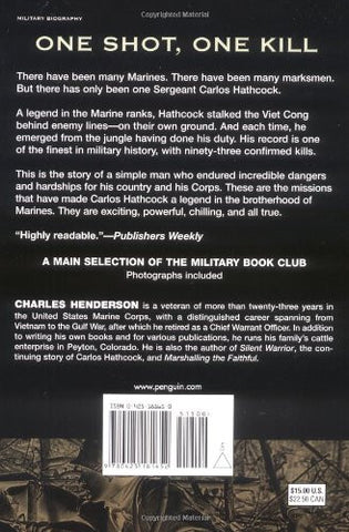 Marine Sniper: 93 Confirmed Kills--a Classic True Account of Vietnam
