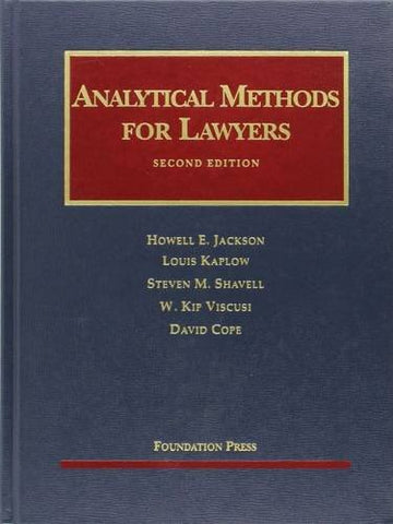 Analytical Methods for Lawyers, 2d (University Casebooks) (University Casebook Series)