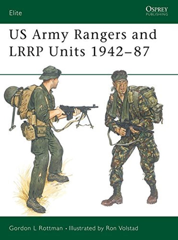 US Army Rangers & LRRP Units 1942–87 (Elite)
