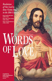 Words of Love: Revelations of Our Lord to Three Victim Souls in the 20th Century