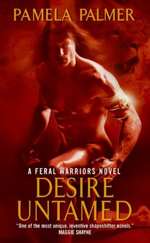 Desire Untamed (Feral Warriors)