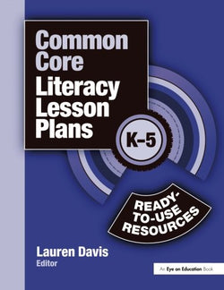 Common Core Literacy Lesson Plans: Ready-to-Use Resources, K-5 (Volume 3)