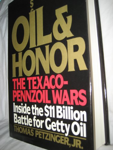 Oil and Honor