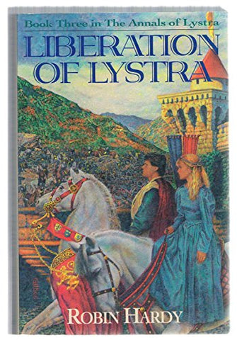 Liberation of Lystra (Annals of Lystra, Book Three )