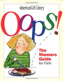 Oops!: The Manners Guide for Girls (American Girl Library)