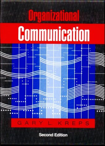 Organizational Communication: Theory and Practice (2nd Edition)