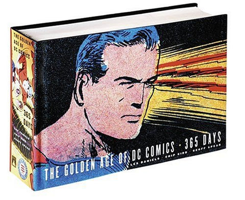 The Golden Age of DC Comics: 365 Days