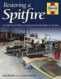 Supermarine Spitfire Restoration Manual: An Insight into Building, Restoring and Returning Spitfires to the Skies (Haynes Restoration Manuals)