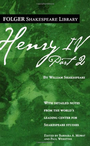 Henry IV, Part II (Folger Shakespeare Library)