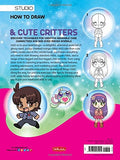 How to Draw Manga Chibis & Cute Critters: Discover techniques for creating adorable chibi characters and doe-eyed manga animals (Walter Fost