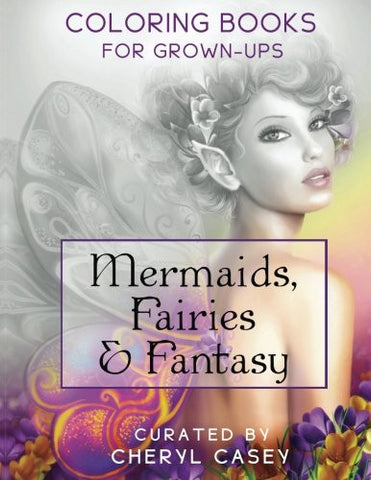 Mermaids, Fairies & Fantasy: Grayscale Coloring Book for Grownups, Adults (Wingfeather Coloring Books) (Volume 4)