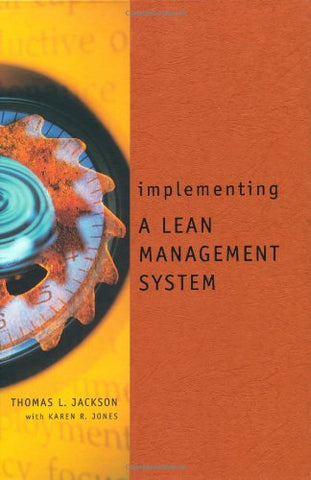 Implementing a Lean Management System (Corporate Leadership)