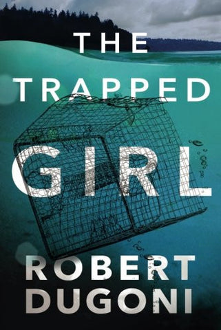 The Trapped Girl (The Tracy Crosswhite Series)