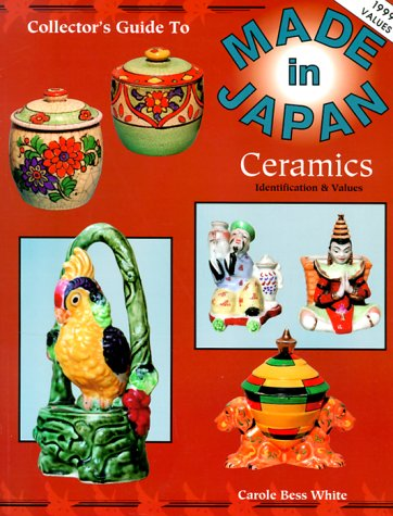 The Collector's Guide to Made in Japan Ceramics: Identification & Values