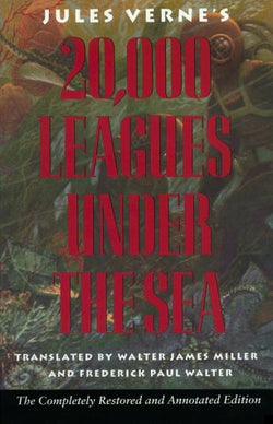 Jules Verne's Twenty Thousand Leagues Under the Sea: The Definitive Unabridged Edition Based on the Original French Texts