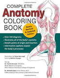 Complete Anatomy Coloring Book: Newly Revised and Updated Edition