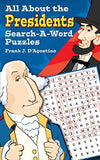 All About the Presidents Search-a-Word Puzzles (Dover Children's Activity Books)