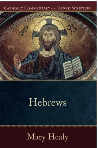 Hebrews (Catholic Commentary on Sacred Scripture)