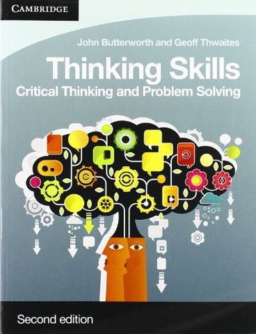 Thinking Skills: Critical Thinking and Problem Solving (Cambridge International Examinations)