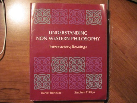 Understanding Non-Western Philosophy: Introductory Readings