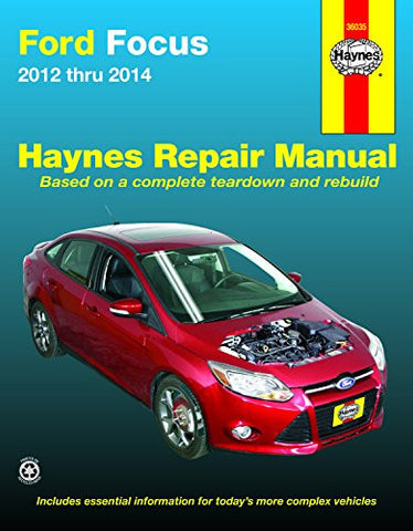 Ford Focus 2012 thru 2014: Does not include information specific to Focus Electric models (Haynes Repair Manual)