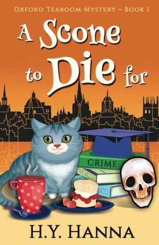 A Scone To Die For (Oxford Tearoom Mysteries ~ Book 1) (Volume 1)
