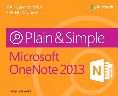 Microsoft OneNote 2013 Plain & Simple