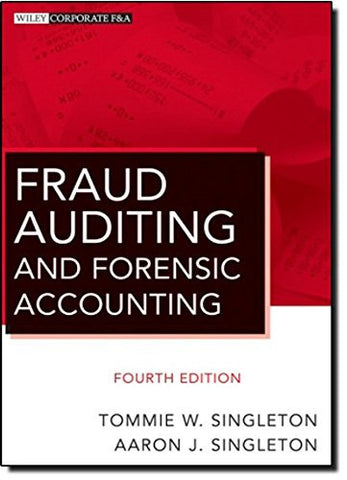 Fraud Auditing and Forensic Accounting