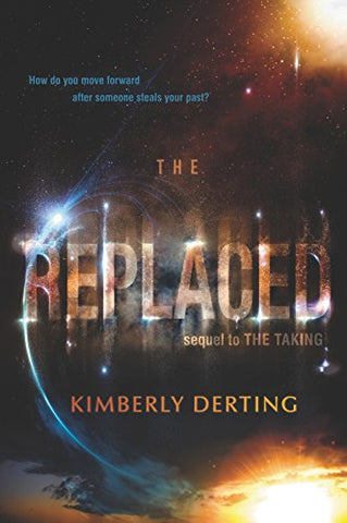 The Replaced (The Taking)