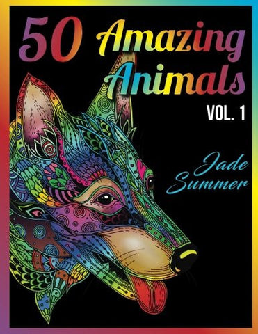 50 Amazing Animals: An Adult Coloring Book with Animal Mandala Designs and Stress Relieving Patterns for Anger Release, Adult Relaxation, an