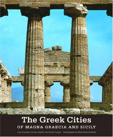 The Greek Cities of Magna Graecia and Sicily (Getty Trust Publications: J. Paul Getty Museum)