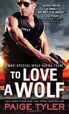 To Love a Wolf (SWAT)