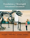 Foundations of Meaningful Educational Assessment