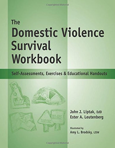 The Domestic Violence Survival Workbook - Self-Assessments, Exercises & Educational Handouts (Spiral-Bound)