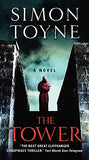 The Tower: A Novel (The Sanctus Trilogy)