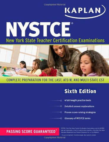 Kaplan NYSTCE: Complete Preparation for the LAST, ATS-W, and Multi-Subject CST (Kaplan Test Prep)