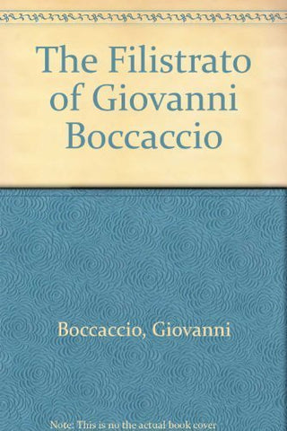 The Filostrato of Giovanni Boccaccio