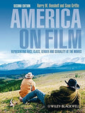 America on Film: Representing Race, Class, Gender, and Sexuality at the Movies, Second Edition