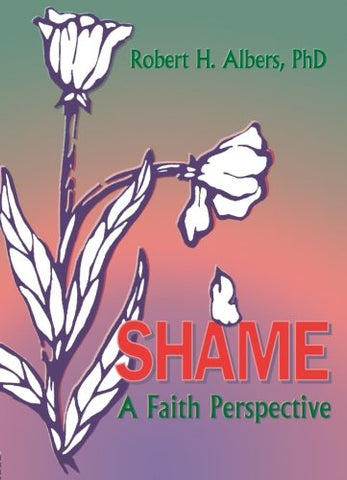Shame: A Faith Perspective