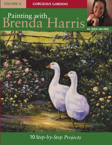 Painting with Brenda Harris, Volume 4: Gorgeous Gardens