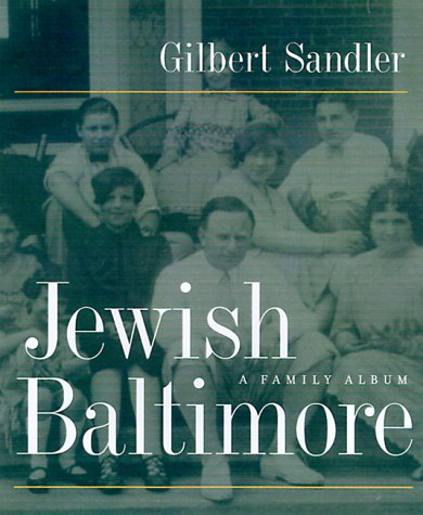 Jewish Baltimore: A Family Album