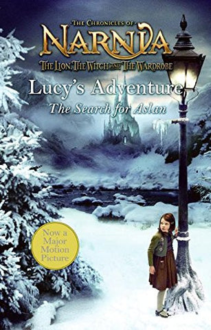 Lucy's Adventure: The Quest for Aslan, the Great Lion (Narnia)